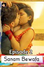 Sanam Bewafa (2020) Hotmasti Episode 2