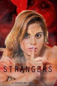 Strangers (2020) 11Upmoives Hindi Episode 1