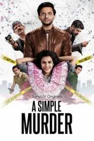 A Simple Murder (2020) Hindi Season 1 Sony Liv