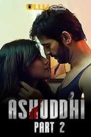 Ashuddhi Part 2 (2020) ULLU