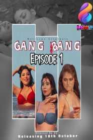 Gang Bang (2020) Balloons Hindi Episode 1