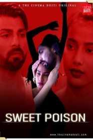 Sweet Poison (2020) CinemaDosti