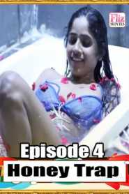 Honey Trap (2020) FlizMovies Episode 4