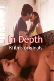 In Depth 2020 Kfilms Hindi Short Film