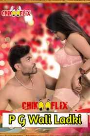 P G Wali Ladki (2020) ChikooFlix