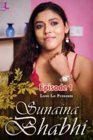 Sunaina Bhabhi (2020) Lootlo Episode 1