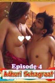 Adhuri Suhagraat (2020) Flizmovies Episode 4