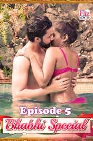 Bhabhi Special FlizMovies (2020) Episode 5