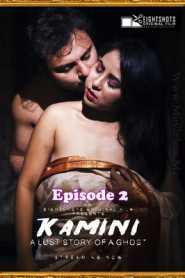 Kamini (2020) EightShots Episode 2