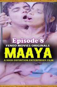 Maya FeneoMovies (2020) Episode 8