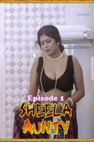 Sheela Aunty 2020 NueFliks Episode 1