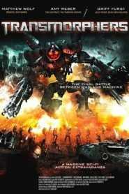 Transmorphers (2007) Hindi Dubbed