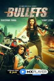 Bullets 2021 Hindi MX Complete