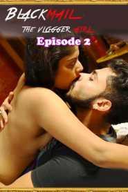 Blackmail 2021 Lovemovies Hindi Episode 2