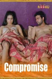Compromise (2020) Hindi Kooku
