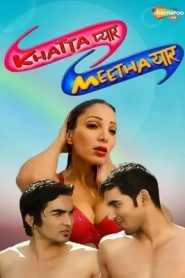 Khatta Pyaar Meetha Yaar (2015) Hindi
