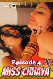 Miss Chhaya 2021 KiwiTv Episode 4