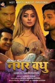 Nagar Vadhu 2021 HotMasti Episode 1