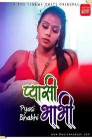 Pyasi Bhabhi 2021 CinemaDosti