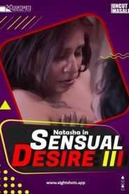 Sensual Desire 3 2021 EightShots Hindi Uncut Vers