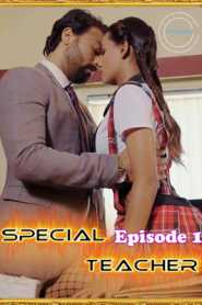 Special Teacher 2021 Nuefliks Episode 1