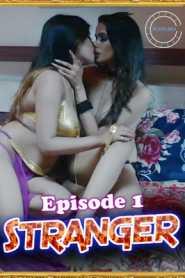 Stranger 2021 Nuefliks Episode 1