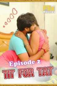 Tit For Tat 2021 FlixSKSMovies Episode 2