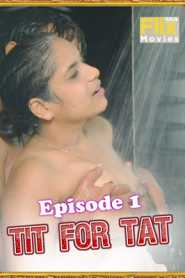 Tit For Tat 2021 FlixSKSMovies Episode 1