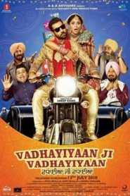 Vadhayiyaan Ji Vadhayiyaan (2018) Punjabi