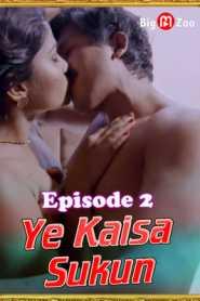 Ye Kaisa Sukun 2021 Big Movie Zoo Episode 2