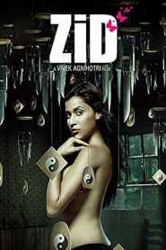 Zid (2014) Hindi