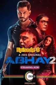 Abhay 2 (2020) Season 2 Hindi Episode 8
