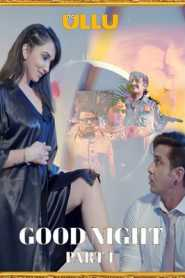 Good Night Part 1 2021 Hindi Ullu