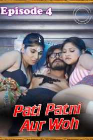 Pati Patni Aur Woh (2020) FlizMovies Episode 4