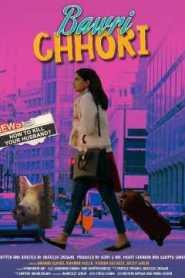 Bawri Chhori (2021) Hindi