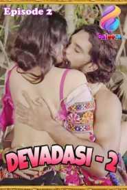 Devadasi 2021 Balloons Hindi Season 2 Episode 2
