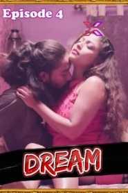 Dream 2021 XPrime Hindi Episode 4