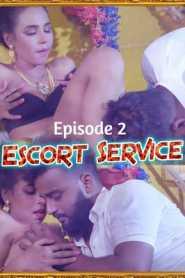 Escort Service 2021 Lovemovies Episode 2