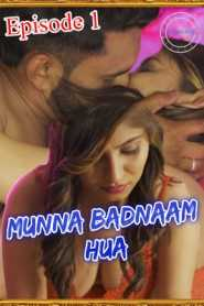 Munna Badnaam Hua 2021 Nuefliks Episode 1