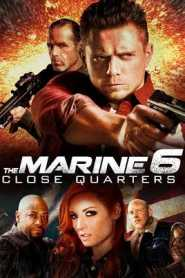The Marine 6 Close Quarters (2018) Hindi Dubbed