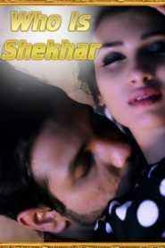 Who Is Shekhar 2021 RedPrime Episode 1