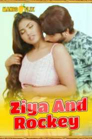 Ziya And Rockey 2021 MangoFlix
