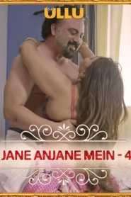 Charmsukh Jane Anjane Mein 4 (Part 1) 2021 Ullu