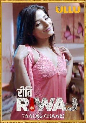 Taala Chaabi (Riti Riwaj) 2021 Hindi Ullu