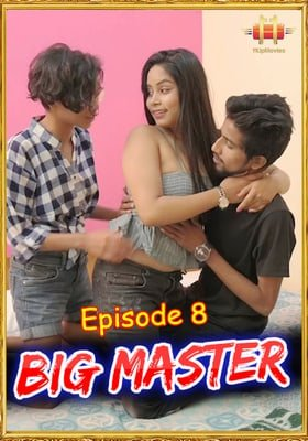 Big Master 2021 11Upmovies Episode 8