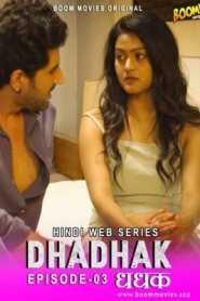 Dhadhak 2021 Boommovies Episode 3