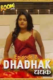 Dhadhak 2021 Boommovies Hindi Episode 2