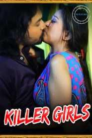 Killer Girls 2021 Nuefliks Hindi Episode 1