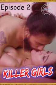 Killer Girls 2021 Nuefliks Hindi Episode 2