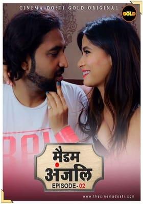 Madam Anjali 2021 Episode 2 Hindi CinemaDosti